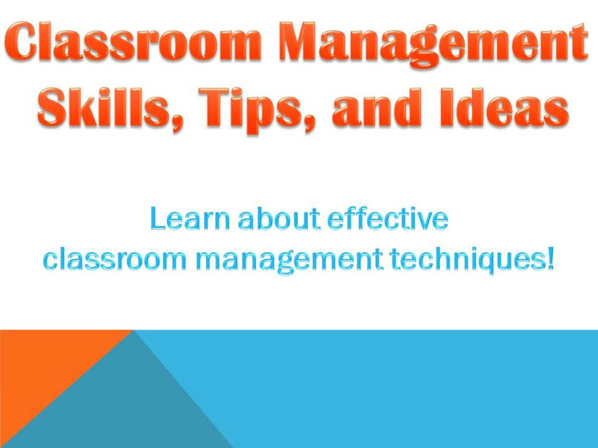 Maintain Effective Classroom Management: Tips and Techniques to Keep Control while Teaching