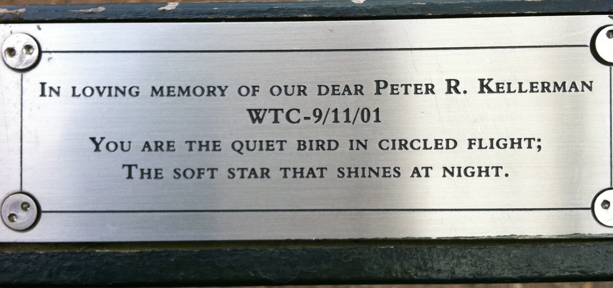 "Just east of the Great Lawn in Central Park, Nw York City is Peters Bench - ""I Did Not DIe"" ""You are the quiet bird in circled flight, the soft star that shines at night,"""