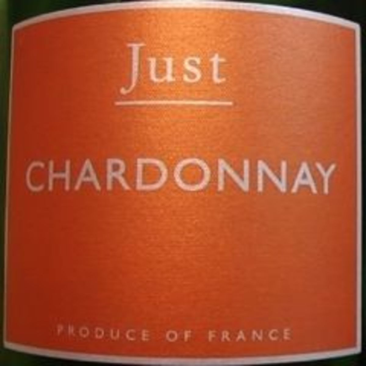 "Wine Label for ""Just Chardonnay""."