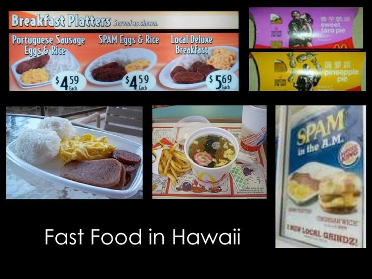 Fast food in Hawaii reflects local dishes.