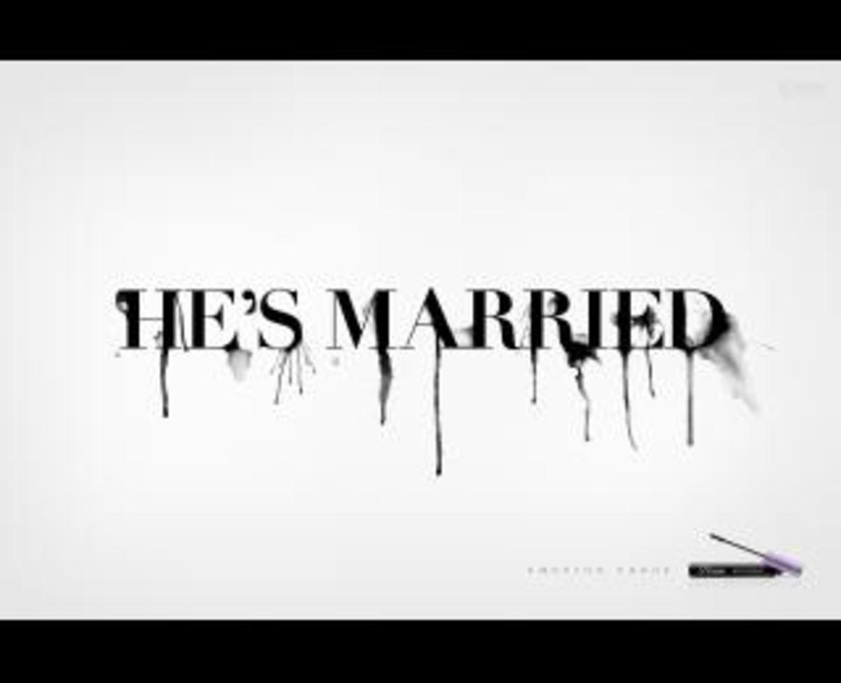 He's Married But I Didn't Know! | HubPages