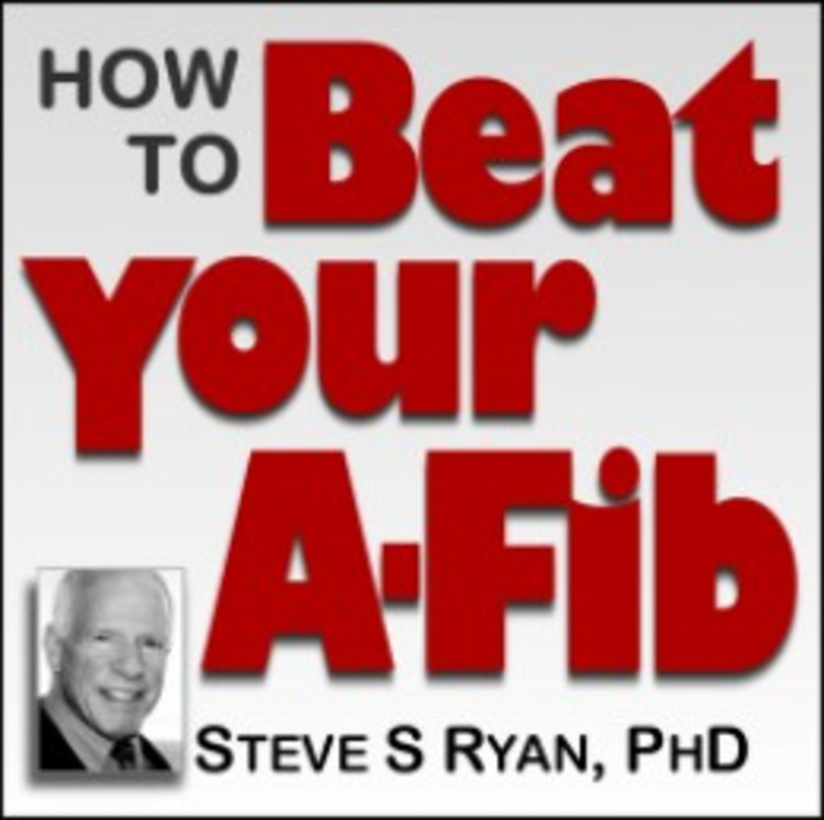 ♥ How to Beat Your Atrial Fibrillation ♥ An Introduction to A-Fib