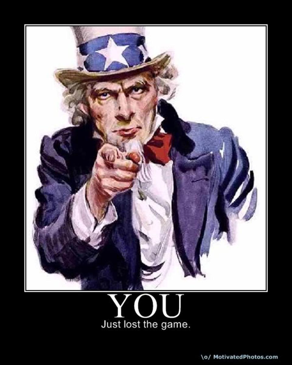 Uncle Sam letting you know you just lost The Game.  Again.