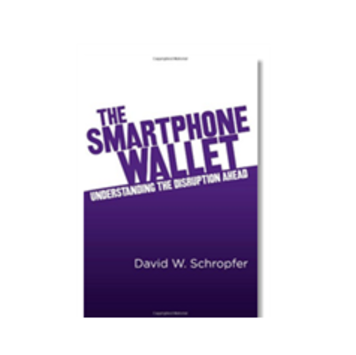 The Smartphone Wallet