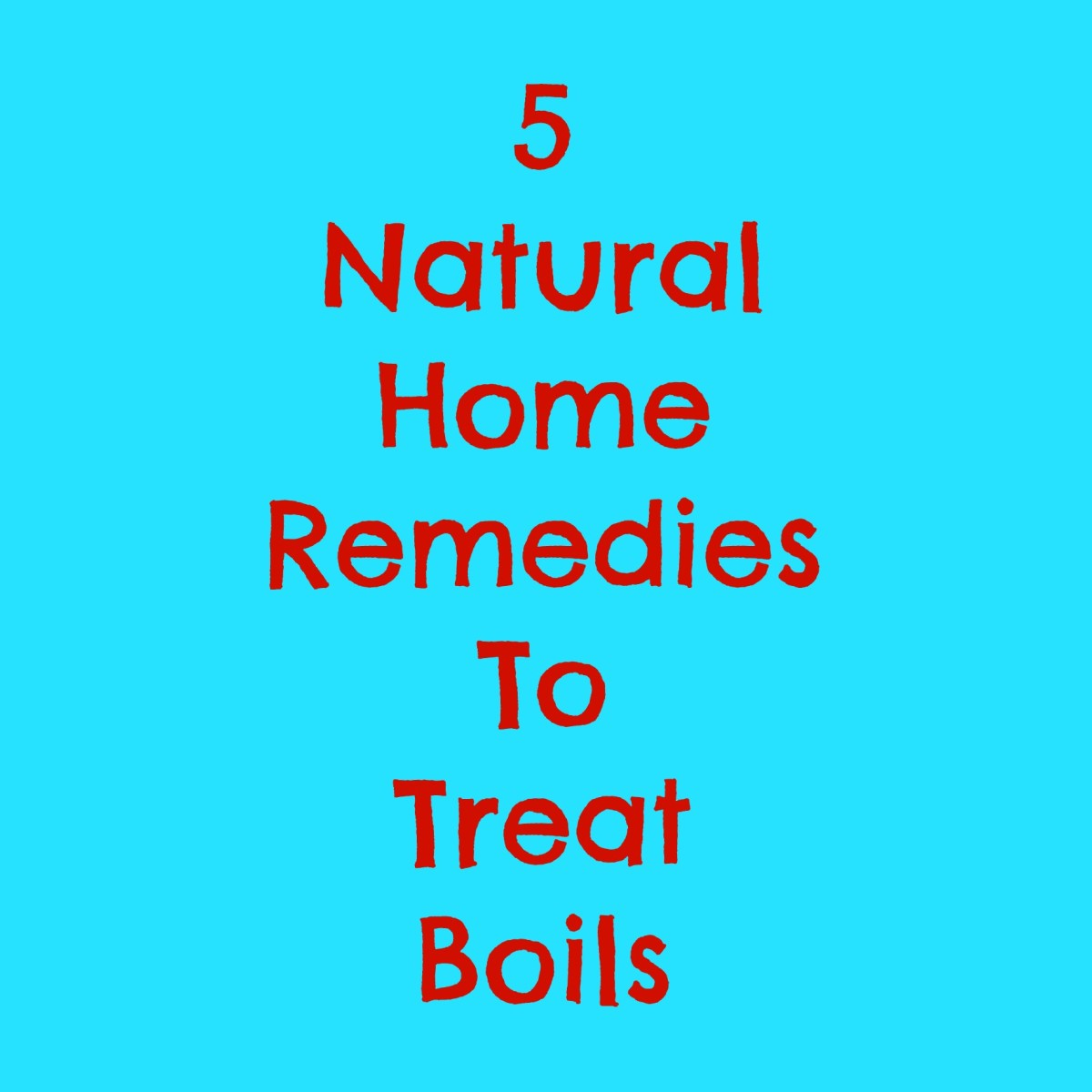 5 Natural Home Remedies For Boils