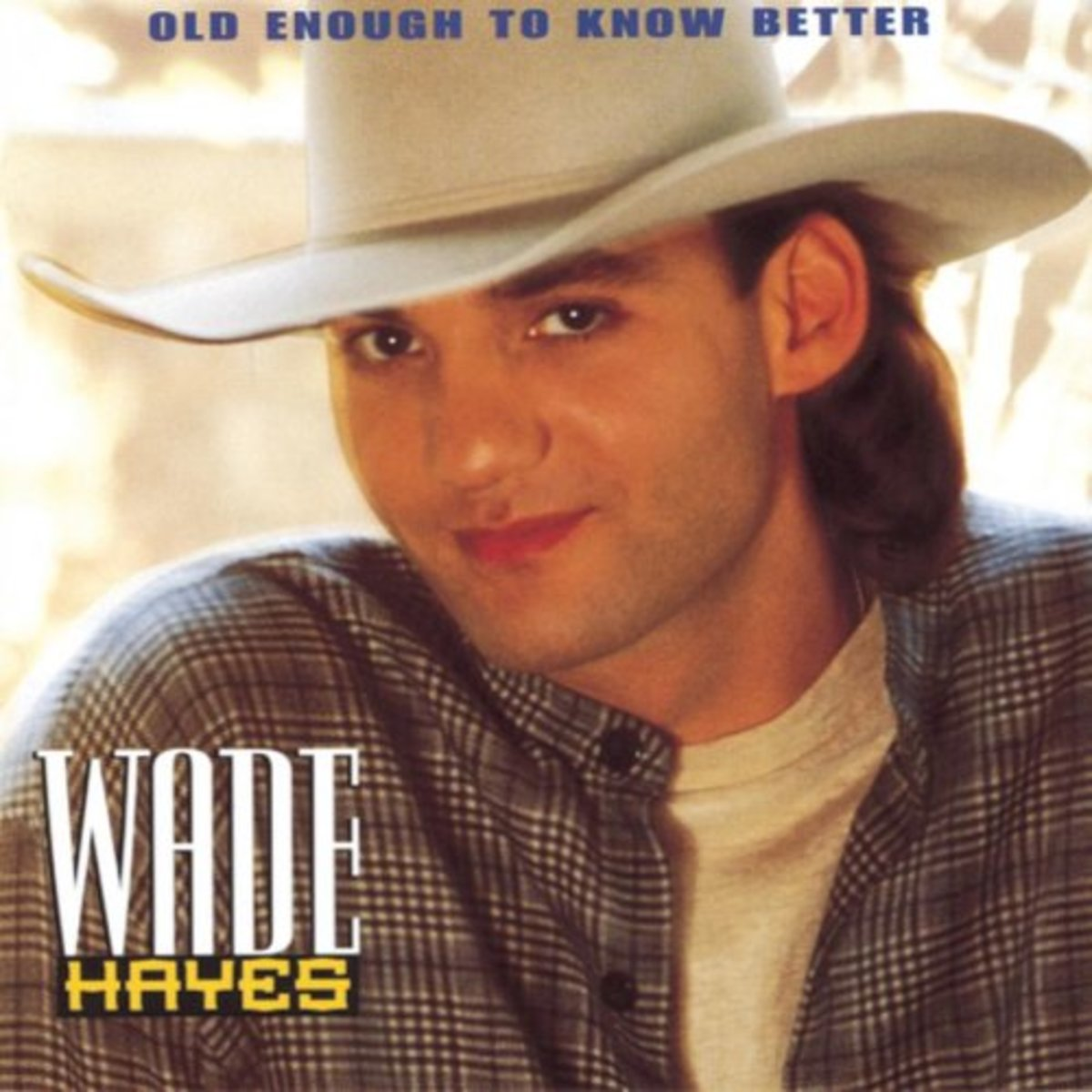 """Wade's first album, """"Old Enough To Know Better."""""""