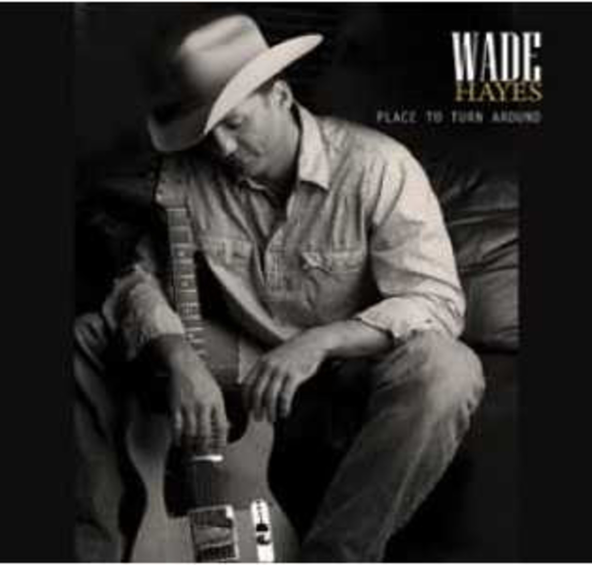 "Another Wade Hayes album titled ""Place To Turn Around."""