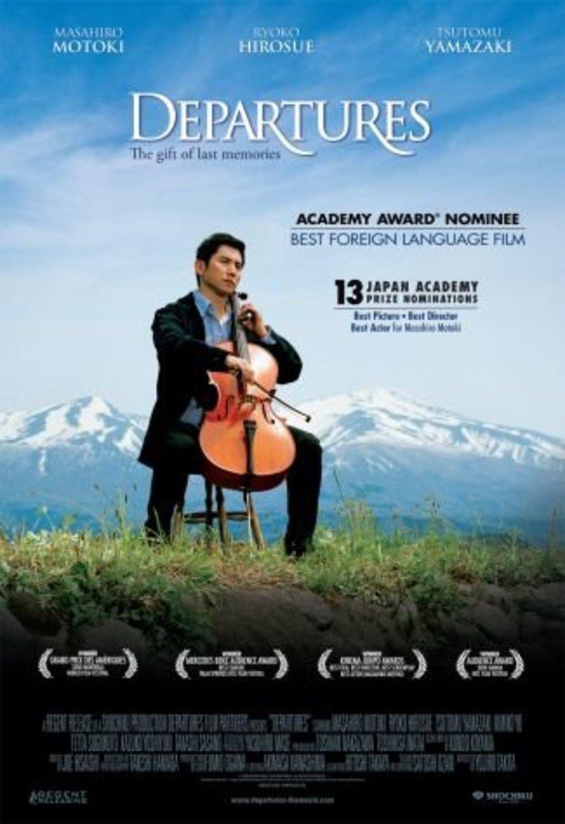 Departures (2008) Directed by: Yojiro Takita Starring: Ryōko Hirosue, Tsutomu Yamazaki, Masahiro Motoki