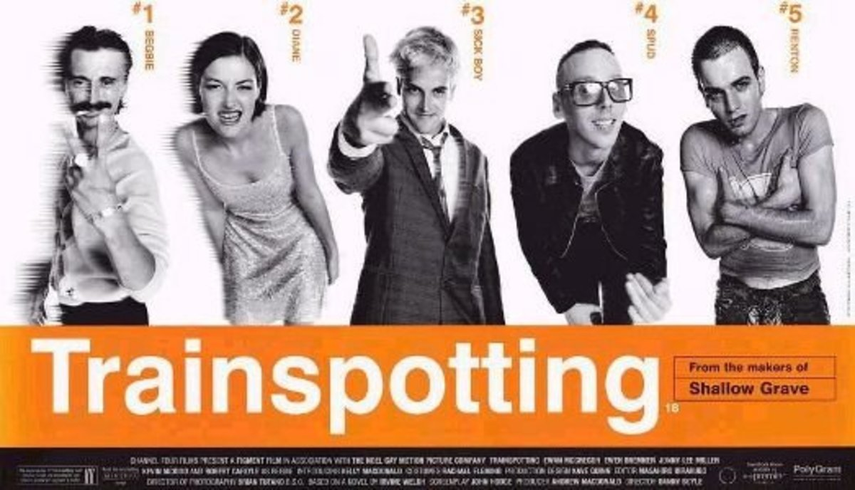 Trainspotting (1996) Directed by: Danny Boyle Starring: Ewan McGregor, Ewen Bremner, Jonny Lee Miller