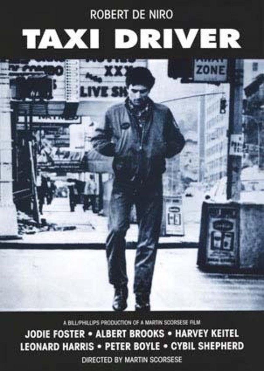 Taxi Driver (1976) Directed by: Martin Scorsese Starring: Robert De Niro, Jodie Foster, Cybill Shepherd, Albert Brooks