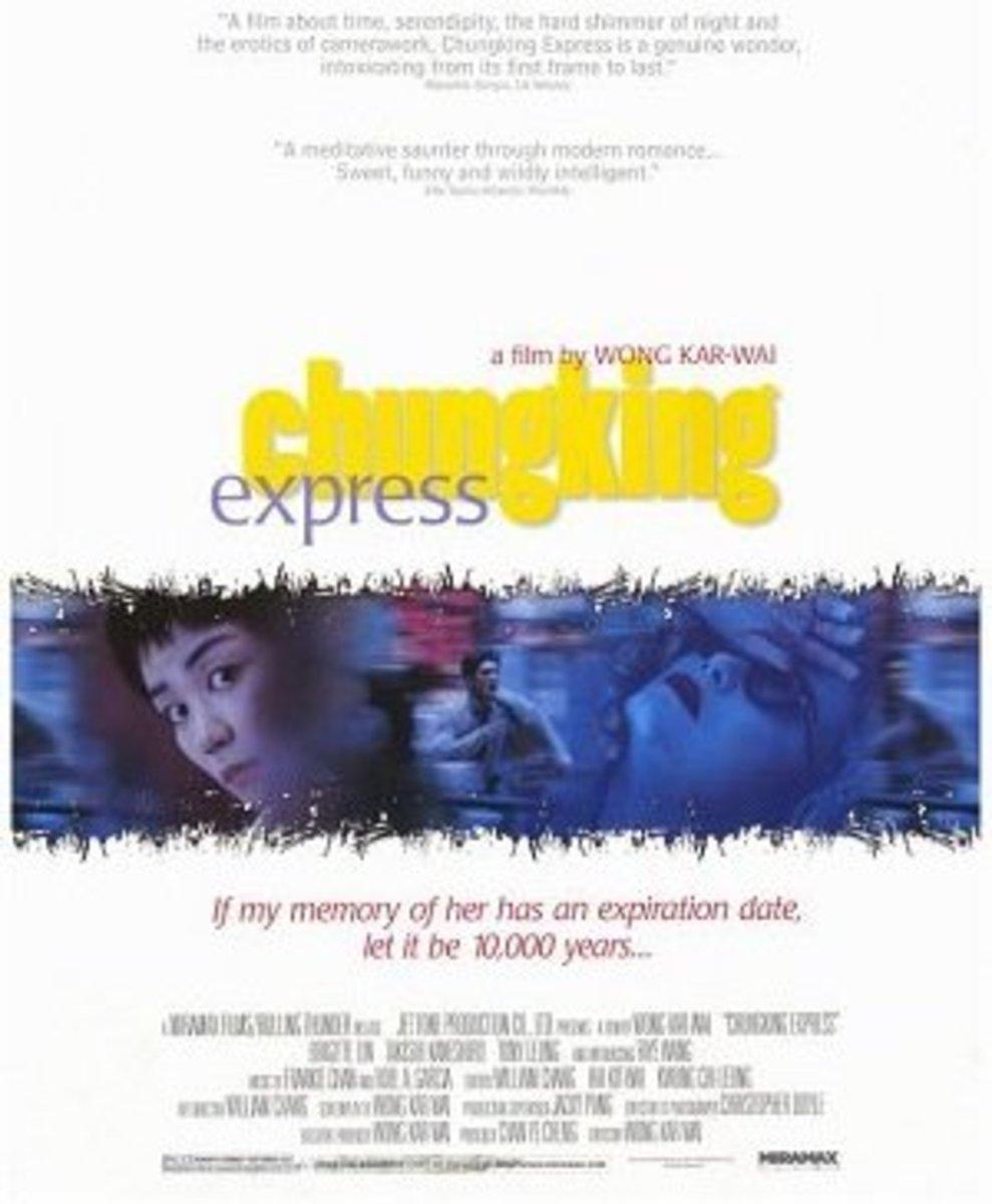 Chunking Express (1994) Directed by: Wong Kar-Wai Starring: Brigitte Lin, Takeshi Kaneshiro, Tony Leung Chiu-Wai, Faye Wong