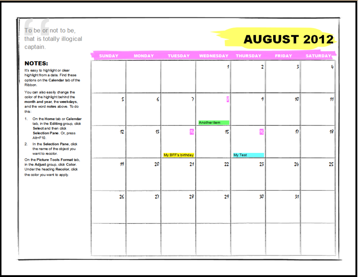 Microsoft Word template: 2012 One-Month Student Calendar (any year). You are prompted for the month when loading. Additionally this template installs a Calendar menu that allows you to highlight different text in a selected date.