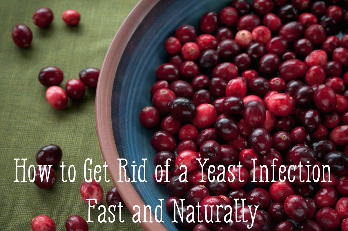 Cranberries are one of the many great ways to cure a yeast infection.