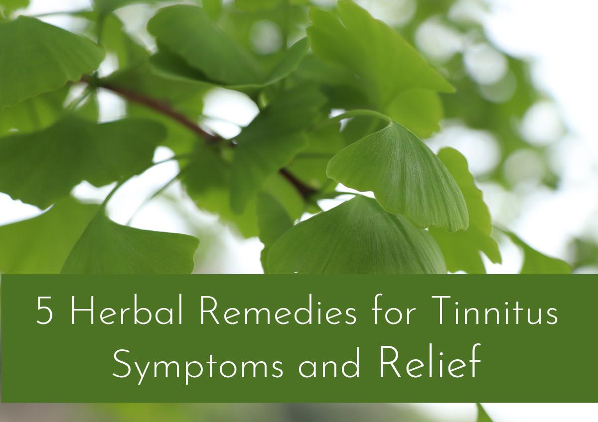 Tinnitus symptoms may be helped by herbal remedies.