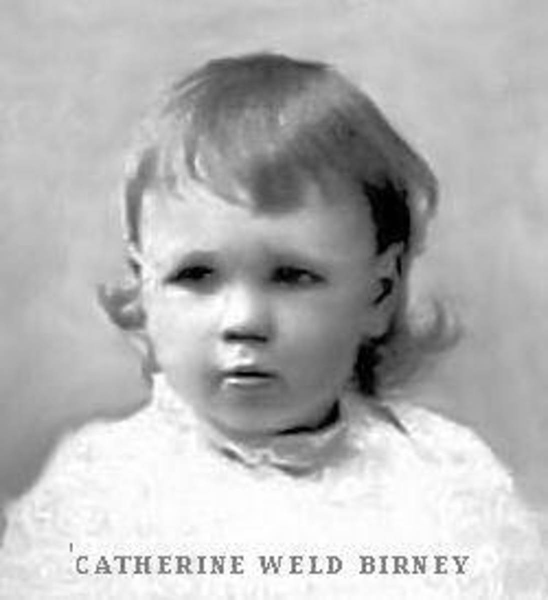 Catherine Weld Birney as a child.  Born on 11 Oct 1893, Catherine Weld Birney was the second of Alice McLellan Birney's three daughters, and the oldest of the two daughters born to Alice and Theodore Birney.
