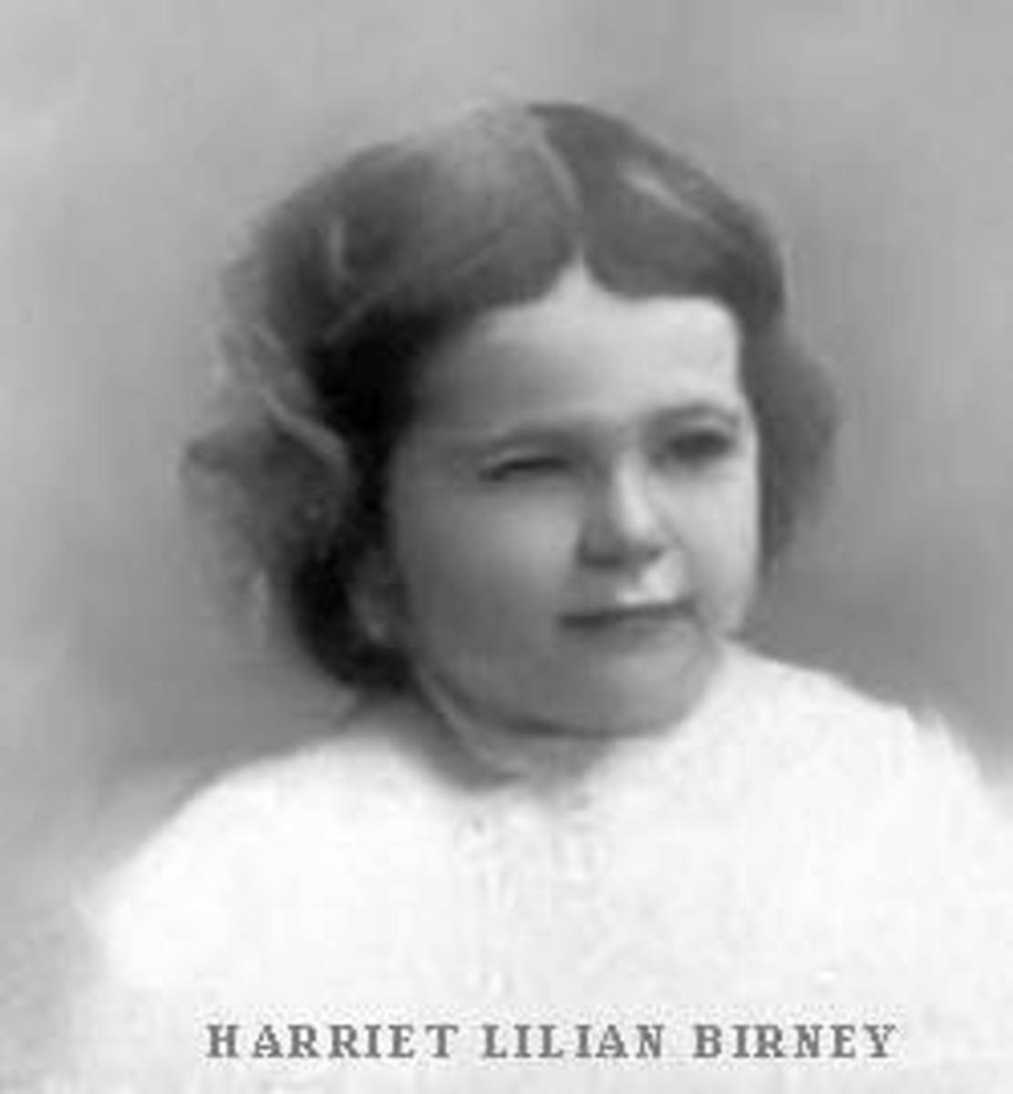 Lillian Harriet Birney as a child.  Born on 10 Jan 1895, Lillian Harriet Birney was the youngest of Alice McLellan Birney's three daughters, and the youngest of the two daughters of Alice and Theodore Birney.