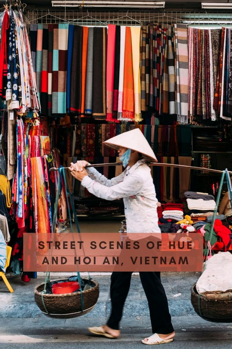 Street Scenes of Hue Vietnam and Hoi An Vietnam