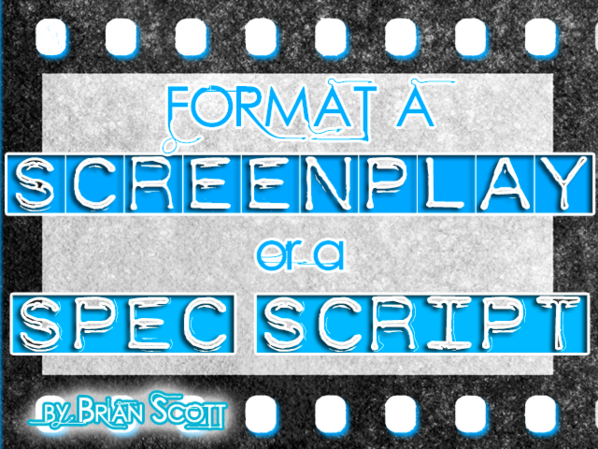 Format a New Screenplay or Spec Script (updated for 2014)