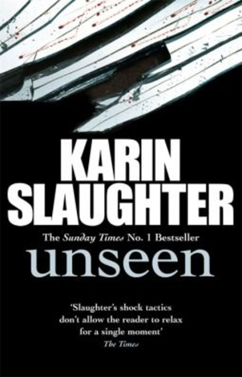 Unseen by Karin Slaughter - latest book in the Georgia series