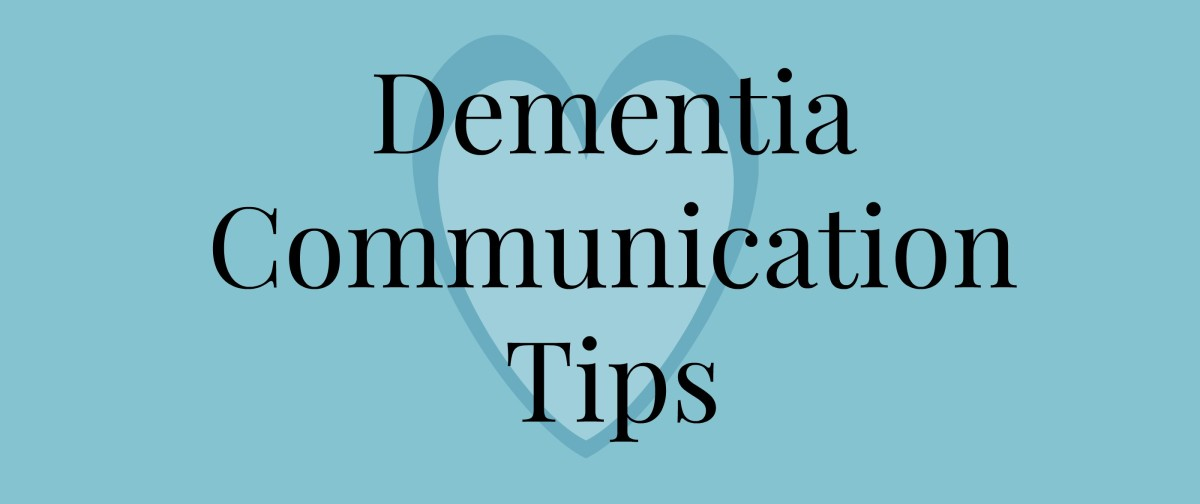 Dementia--Tips for Communication