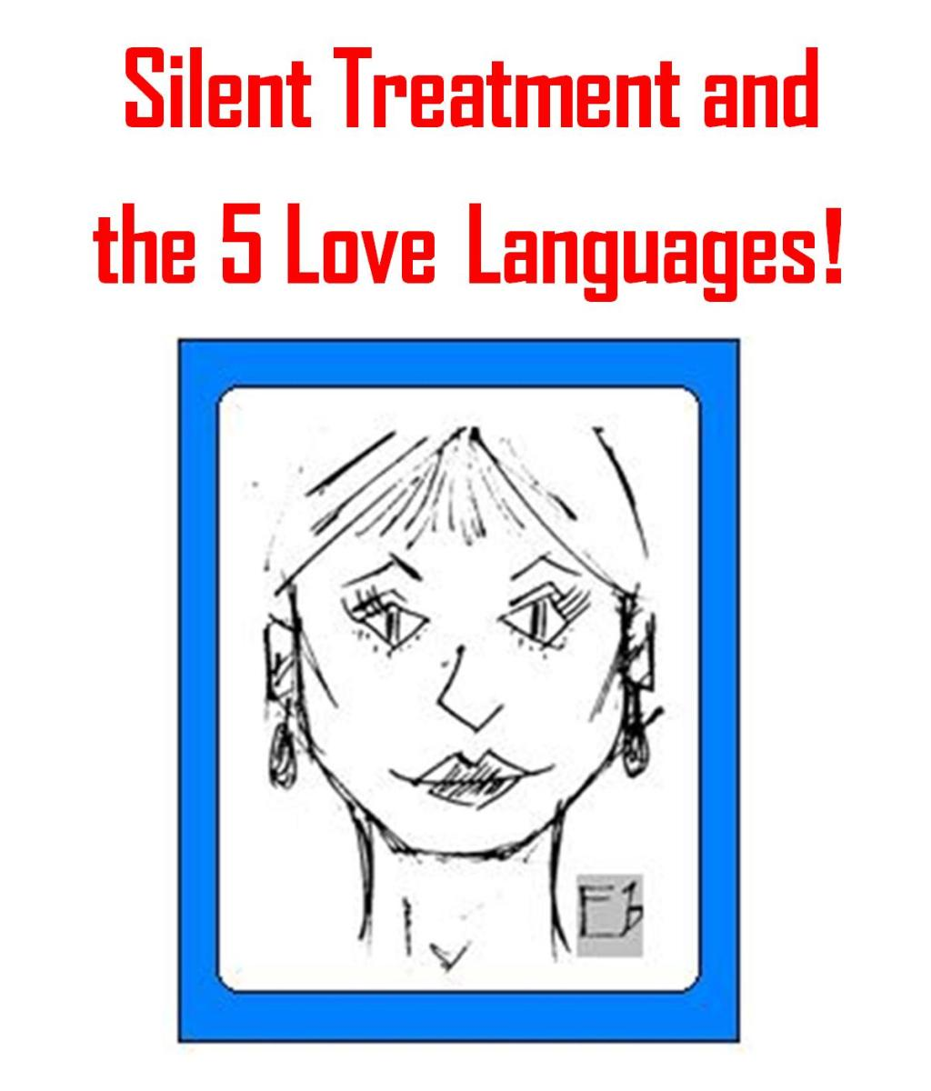 Silent Treatment Relationships and Speaking your Partner's Love Language
