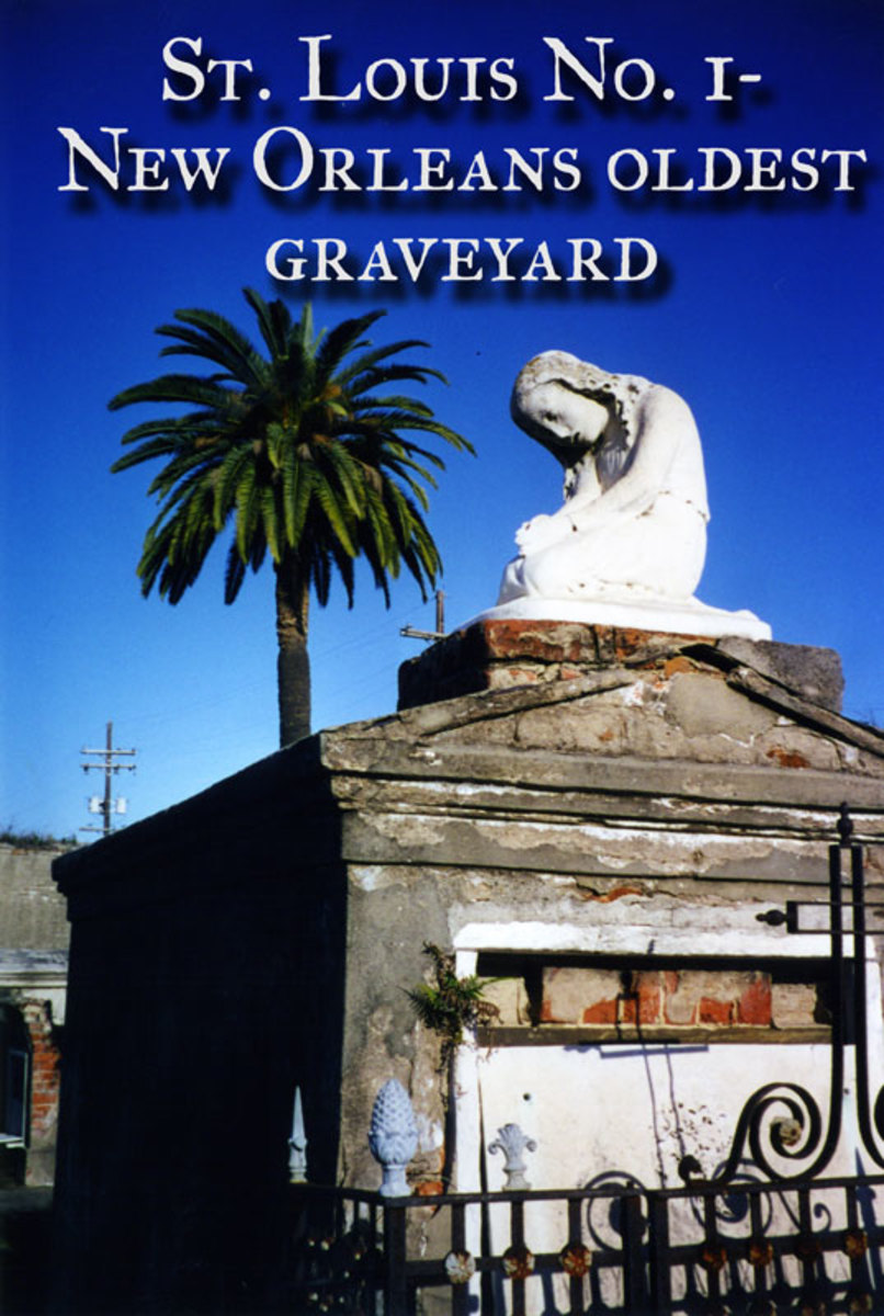 St. Louis No. 1- New Orleans' oldest graveyard