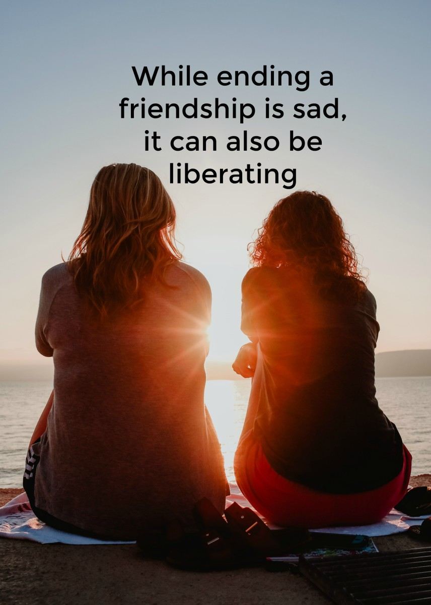 Ending a friendship can severe a bond that's keeping us stuck.