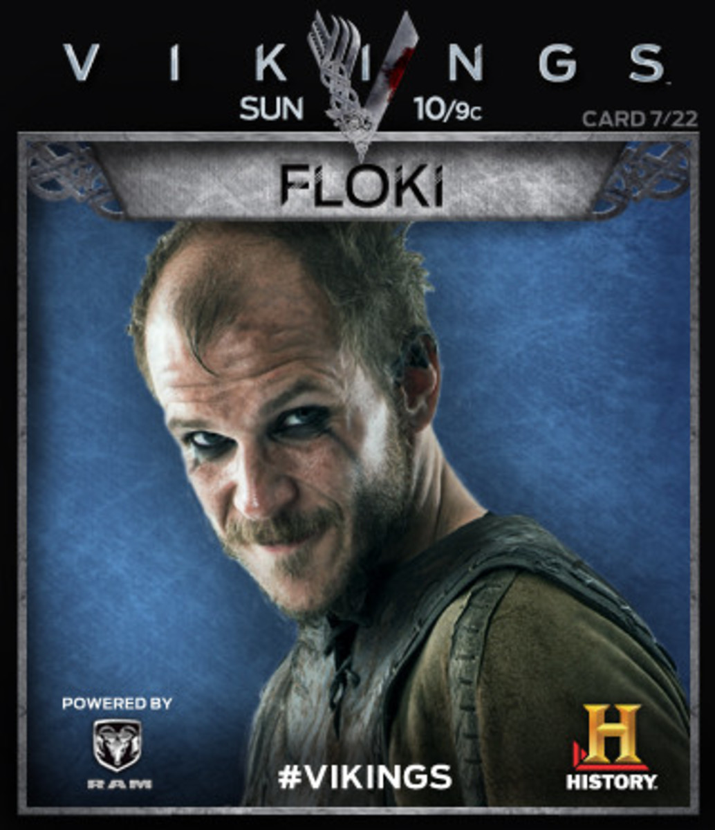 Gustav Skarsgard as Floki and for being the crazy character he makes him to be have to love him