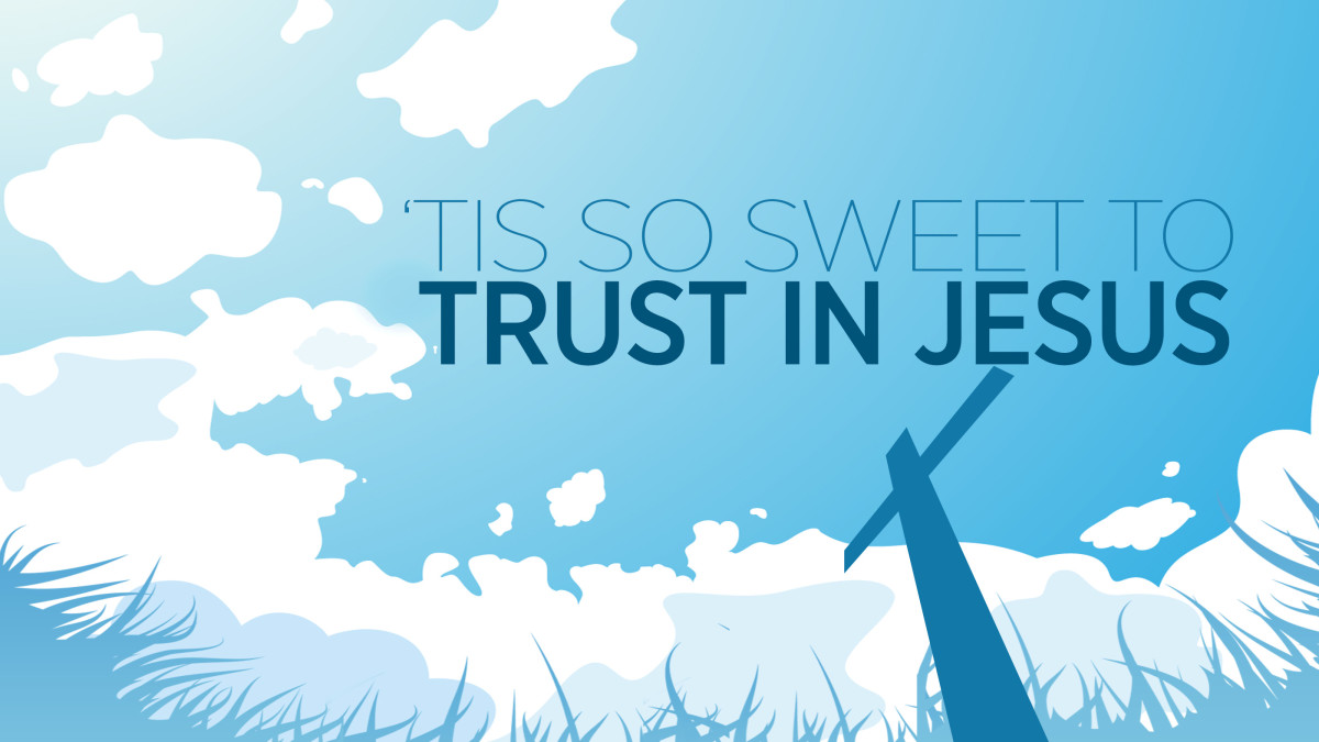 the-tragic-story-behind-the-song-tis-so-sweet-to-trust-in-jesus