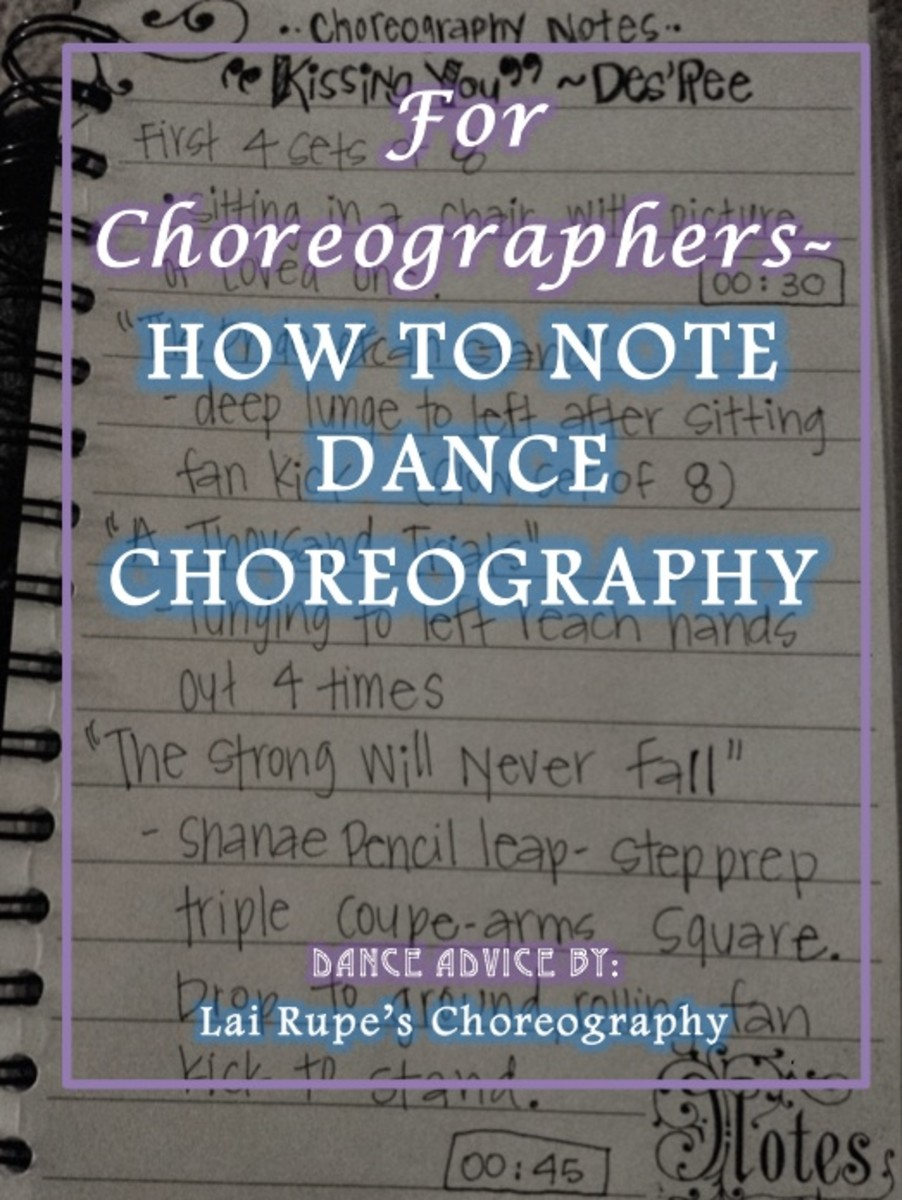 FOR CHOREOGRAPHERS - HOW TO NOTE DANCE CHOREOGRAPHY