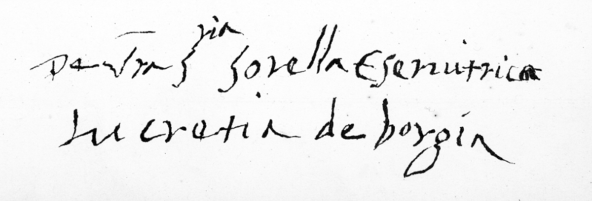 The signature of Lucrezia Borgia, from a letter to her sister in law Isabella d'Este