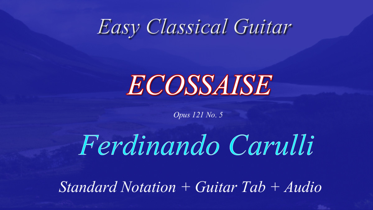 "Carulli's Opus 121 ""Écossaise"" for Classical and Fingerstyle Guitarists 