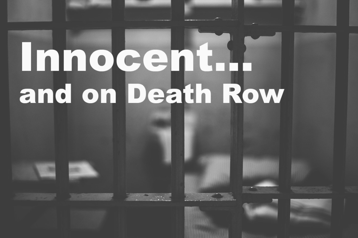 Some of the prisoners on death row are innocent.