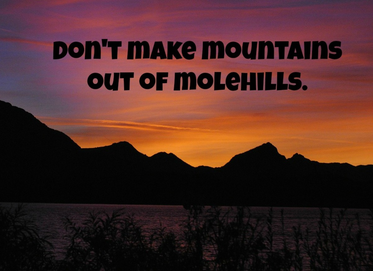 A poster to remind you not to make mountains out of molehills.