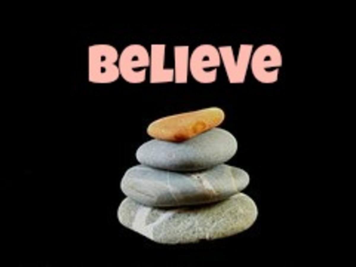 Third, believe in yourself.