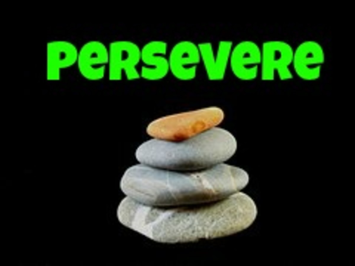 Fourth, persevere, don't quit.