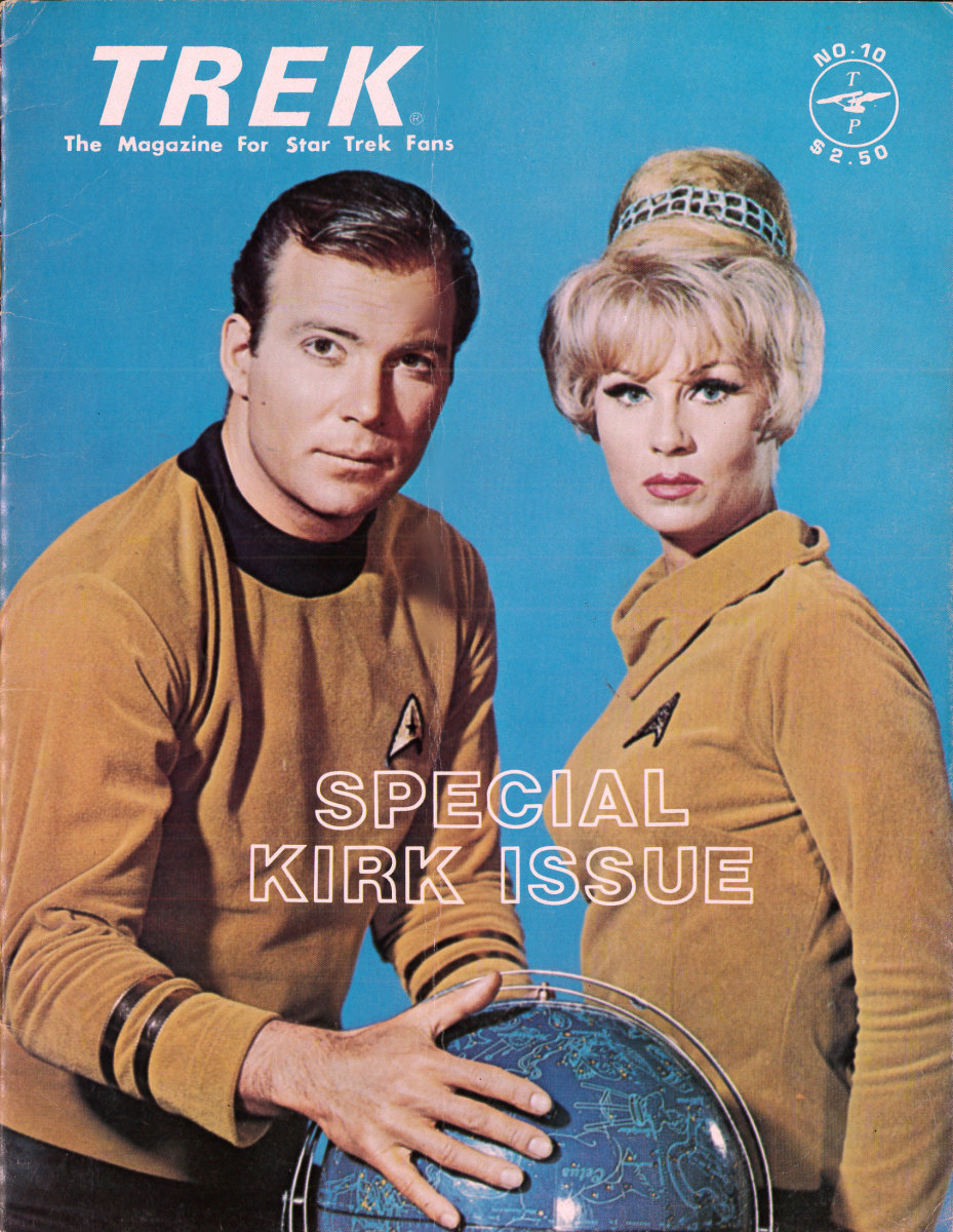 Trek #10 The Magazine for Star Trek Fans, The Special Kirk Issue. Published April 1978, published by G.B. Love and Walter Irwin Houston, Texas. Printed in the USA.