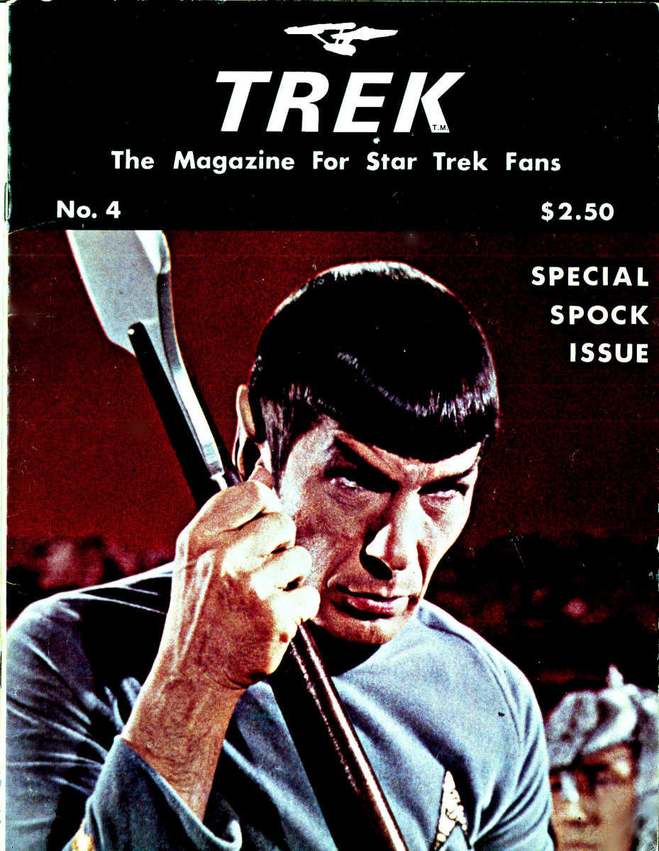 Trek #4, The Magazine for Star Trek Fans, Special Spock Issue. Printed March 1976, by G.B. Love and Walter Irwin at 5600 North Freeway, Number 341, Houston, Texas, 77022.