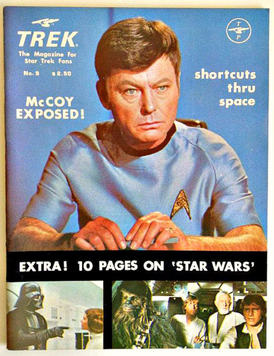 "Trek #9  The Magazine for Star Trek Fans, McCoy Exposed. This great issue featured shortcuts thru space, and had an extra ten pages on ""Star Wars"". Wow the the 1970s were fun times."