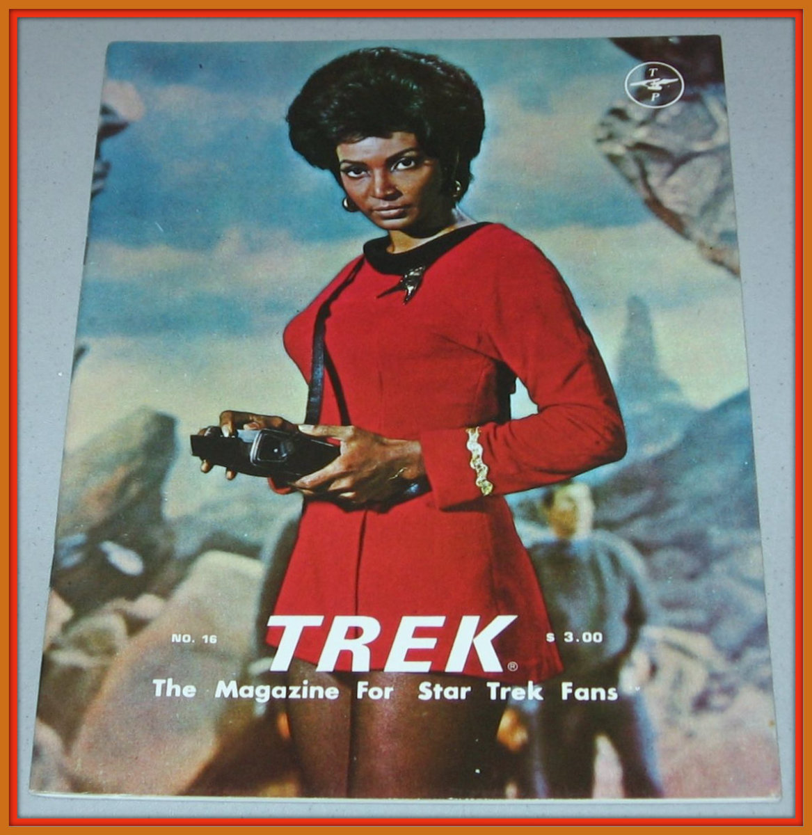 Trek #16, The Magazine for Star Trek Fans with Uhura Cover. This issue is very well done with great artwork and full of nice photos and articles.