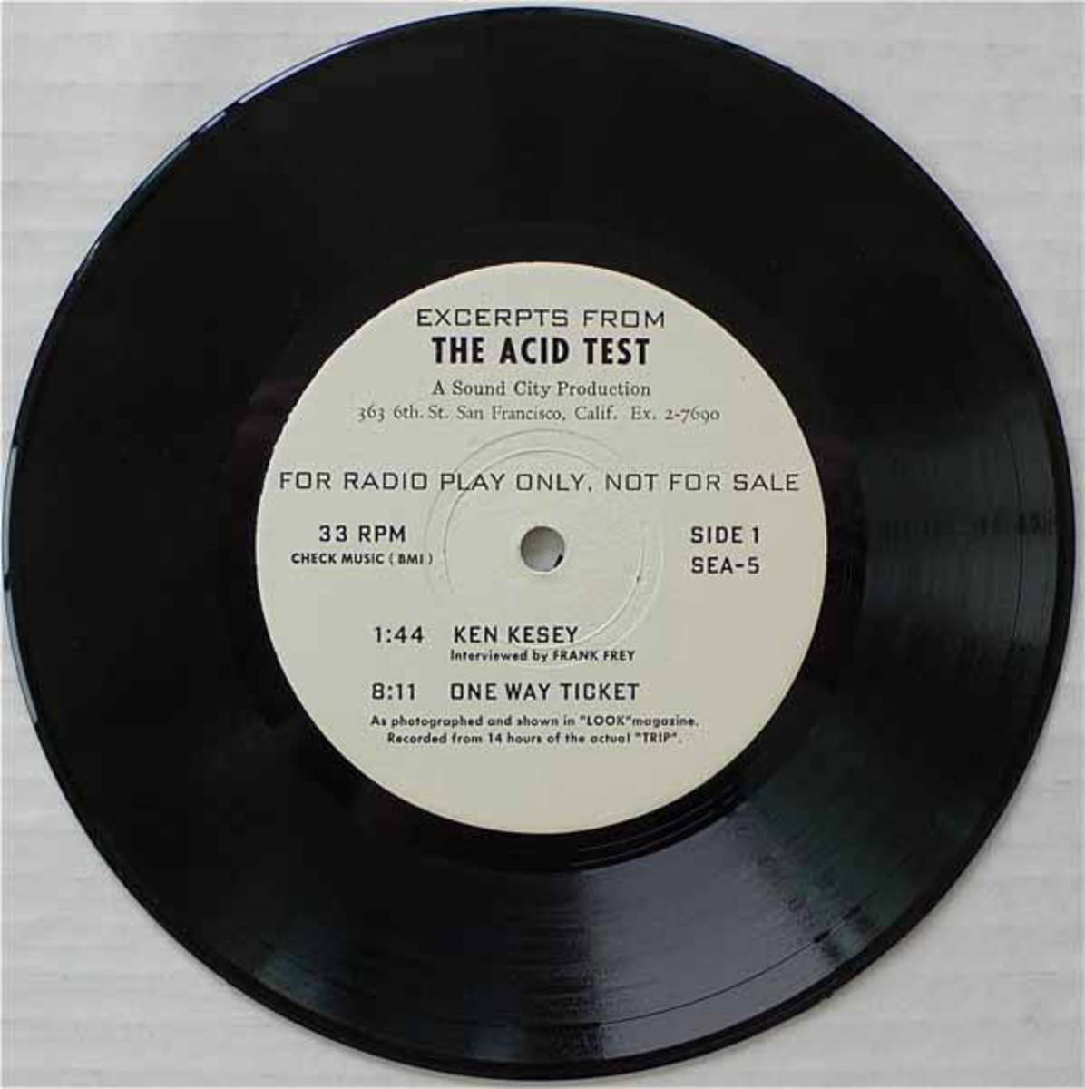 "Ken Kesey and the Merry Pranksters ""Acid Test""  Sound City Productions SEA-5 7"" EP 331/3 rpm (1966) White Label Promotional Record Side A"