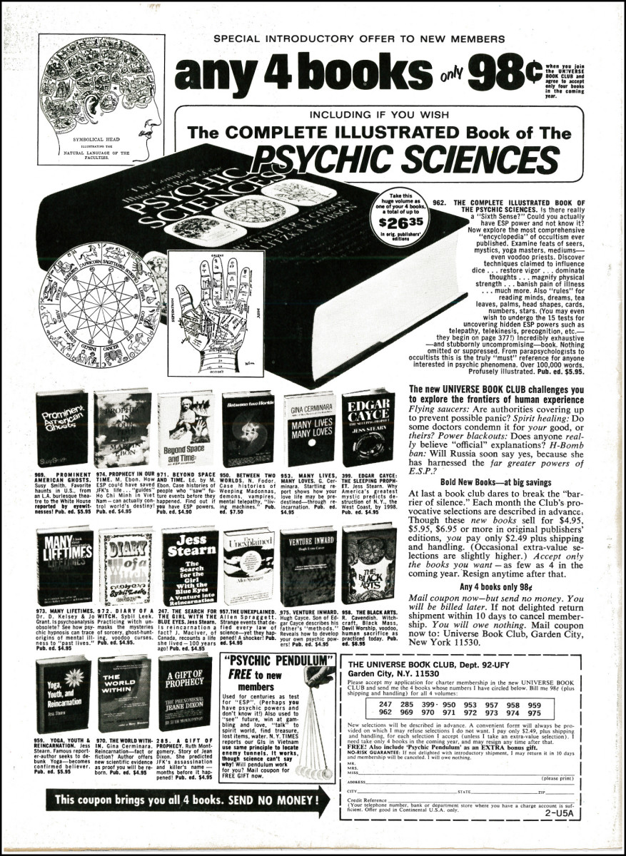WOW folks had really cool stuff to read back in 1969. They were much more hip and cool back then.  Psychic Sciences, The World Within, A Gift of Prophecy and Beyond Space and Time.
