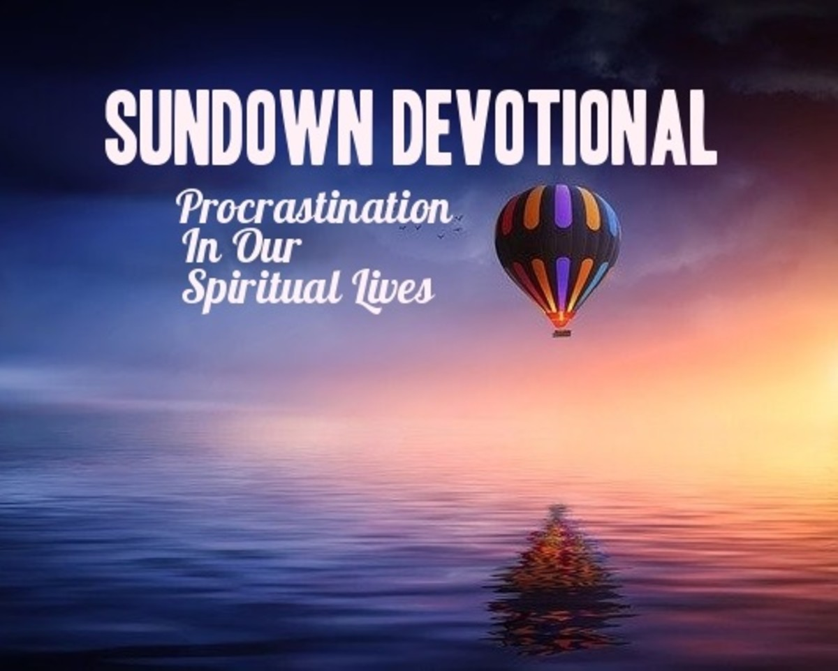 Sundown Devotional: Procrastination In Our Spiritual Lives