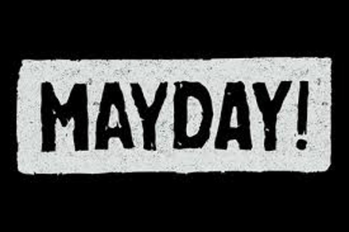 Let's Talk Fire: Mayday! Mayday! Mayday!