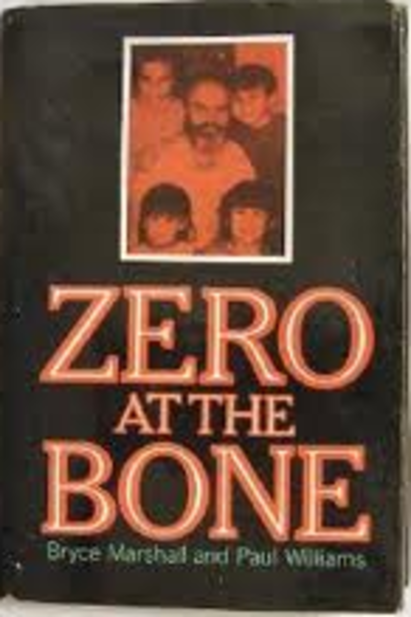 Zero at the Bone by Bryce Marshall and Paul Williams