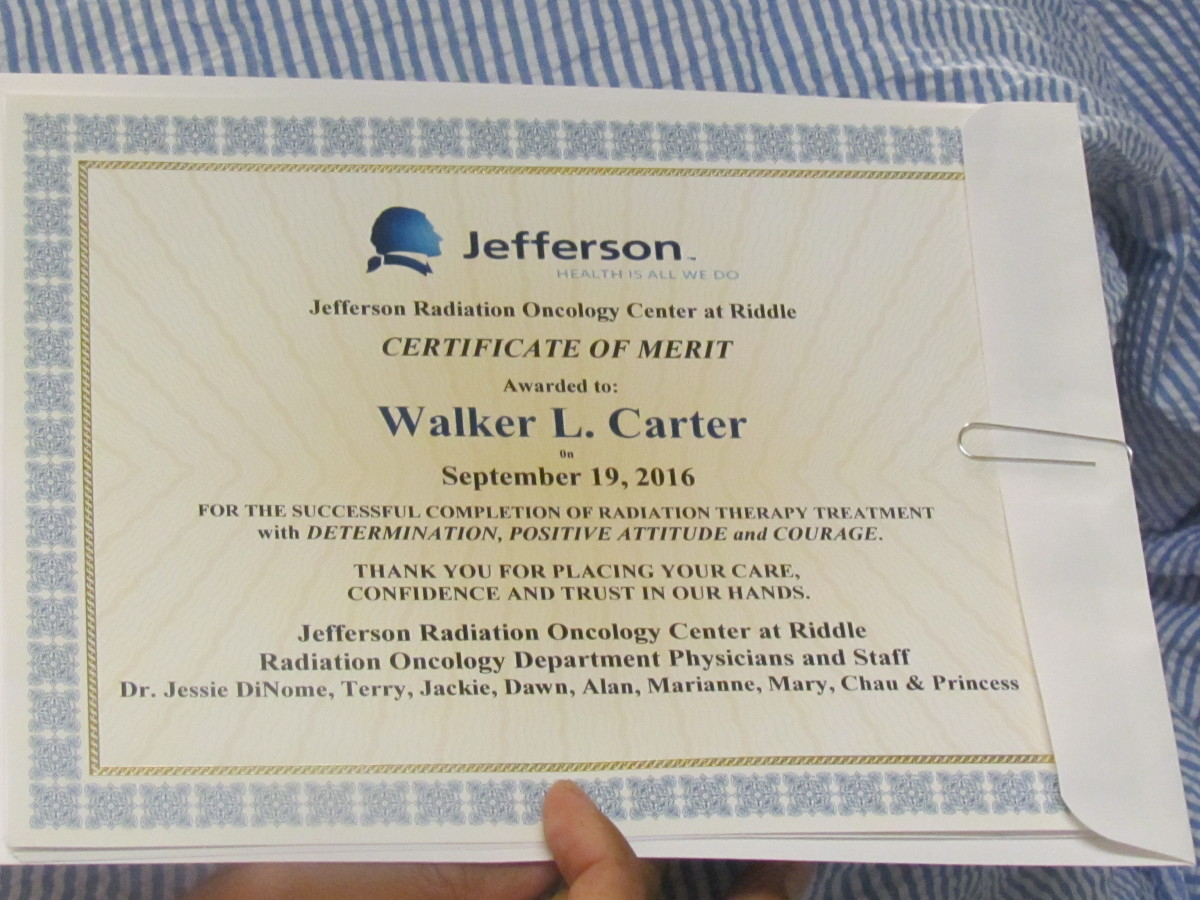 The Certificate that Walker received at the end of his treatment at Jefferson Radiation Oncology Center at Riddle. A Certificate of Merit was award to him for the successful completion of Radiation Therapy Treatment.