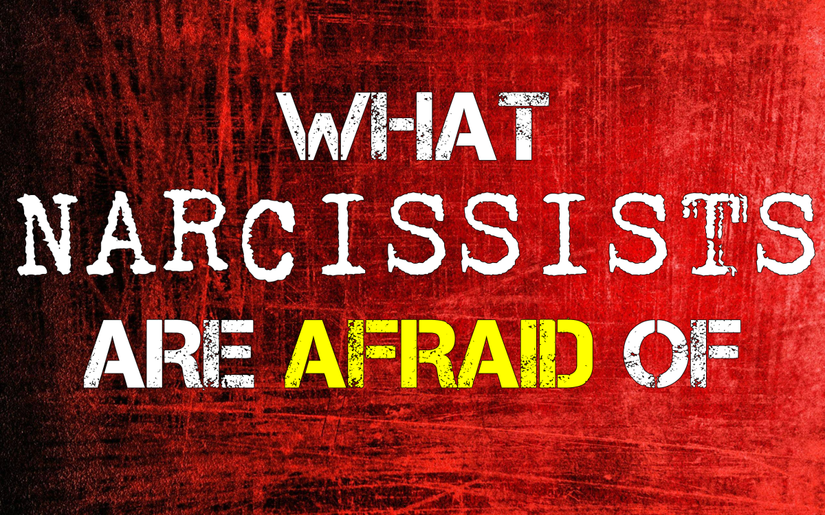 What Narcissists Are Afraid of
