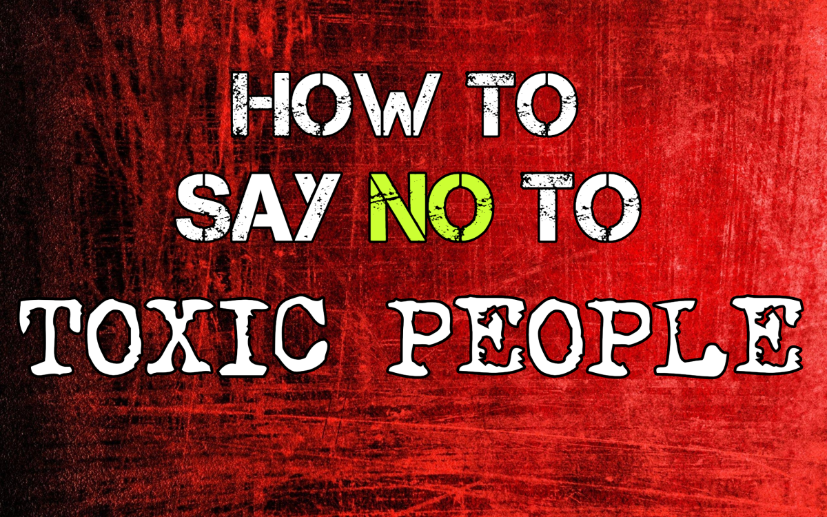 How to Say NO to Narcissists & Other Toxic People