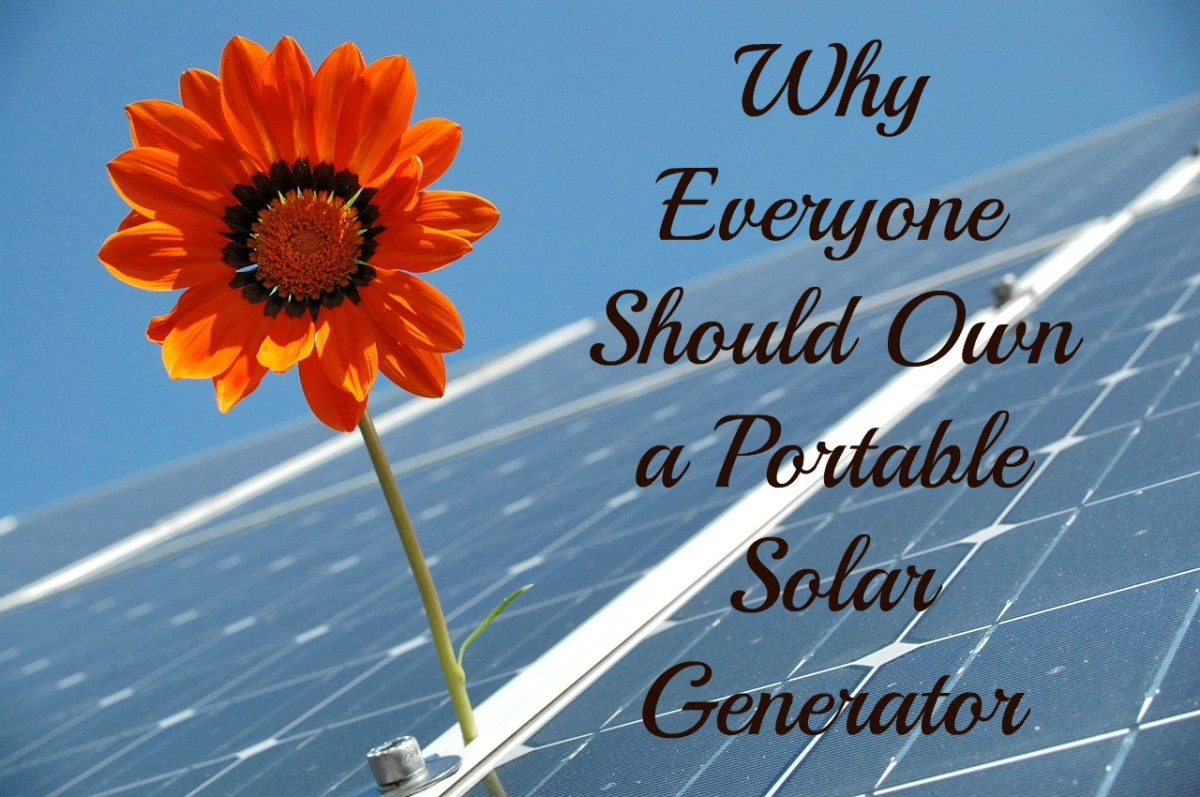 Why Everyone Should Own a Portable Solar Generator