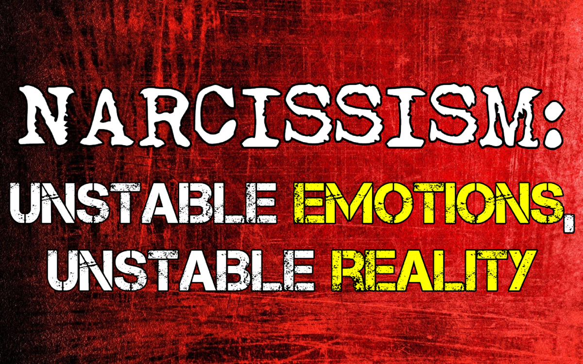 Narcissism: Unstable Emotions = Unstable Reality